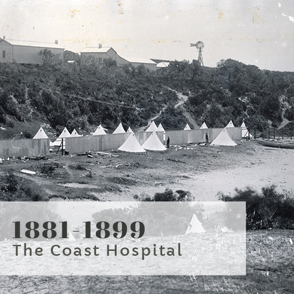 Bravery Bandages and Bedpans title 1881-1899 The Coast Hospital